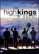 High Kings: Live in Dublin