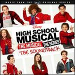High School Musical: The Musical ? The Series [Original TV Soundtrack]