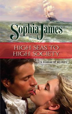 High Seas to High Society - James, Sophia