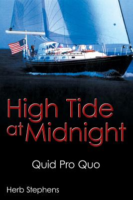 High Tide at Midnight: Quid Pro Quo - Stephens, Herb