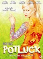 High Times' Potluck