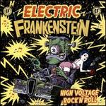 High Voltage Rock 'N' Roll: The Best of Electric Frankenstein