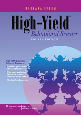 High-Yield Behavioral Science - Fadem, Barbara, PhD