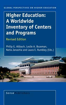 Higher Education: A Worldwide Inventory of Centers and Programs - Altbach, P G (Editor), and Bozeman, L A (Editor), and Janashia, N (Editor)
