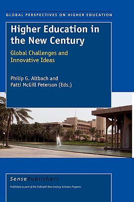 Higher Education in the New Century - Altbach, Philip G (Editor)