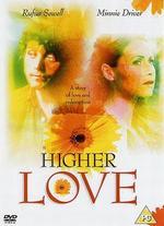 Higher Love - John Huddles