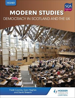 Higher Modern Studies for CfE: Democracy in Scotland and the UK - Cooney, Frank, and Sheerin, David, and Hughes, Gary
