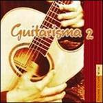 Higher Octave Artists: Guitarisma, Vol. 2