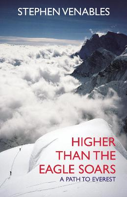 Higher Than the Eagle Soars - Venables, Stephen