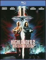 Highlander 2 [Renegade Version] [Blu-ray]