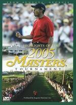 Highlights of the 2005 Masters Tournament