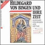 Hildegard von Bingen: Komponistin & Mystikerin