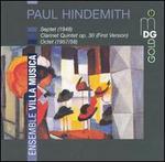 Hindemith: Septet; Clarinet Quintet, Op. 30; Octet