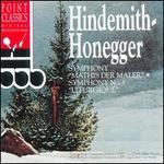 "Hindemith: Symphony ""Mathis der Maler""; Honegger: Symphony No. 3"