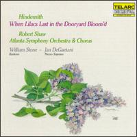 Hindemith: When Lilacs Last in the Dooryard Bloom'd (A Requiem for Those We Love) - Jan DeGaetani (mezzo-soprano); William Stone (baritone); Atlanta Symphony Orchestra; Robert Shaw (conductor)