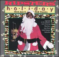 Hipsters' Holiday: Vocal Jazz & R&B Classics - Various Artists
