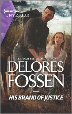 His Brand of Justice - Fossen, Delores