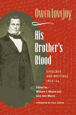 His Brother's Blood: Speeches and Writings, 1838-64 - Lovejoy, Owen