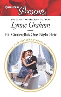 His Cinderella's One-Night Heir - Graham, Lynne