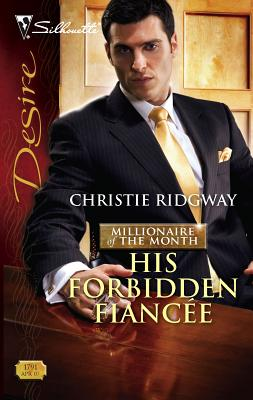 His Forbidden Fiancee - Ridgway, Christie