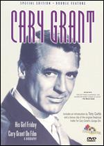 His Girl Friday/Cary Grant on Film: A Biography [Special Edition] - Howard Hawks
