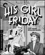 His Girl Friday [Criterion Collection] [Blu-ray] [2 Discs]