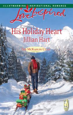 His Holiday Heart - Hart, Jillian