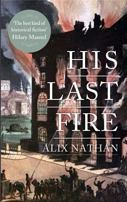 His Last Fire - Nathan, Alix
