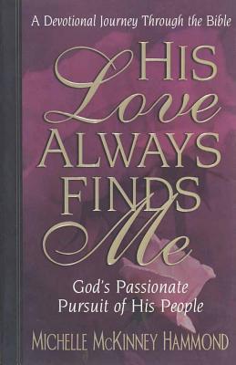 His Love Always Finds Me - Hammond, Michelle McKinney
