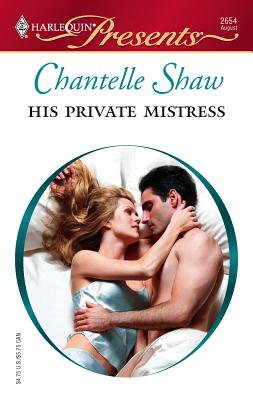 His Private Mistress - Shaw, Chantelle