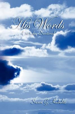 His Words - Kabelitz, Susan G
