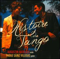 Histoire du Tango - Augustin Hadelich (violin); Pablo Sáinz Villegas (guitar)