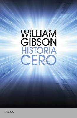 Historia Cero - Gibson, William