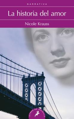Historia Del Amor, La - Krauss, Nicole