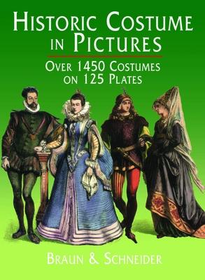 Historic Costume in Pictures - Braun & Schneider