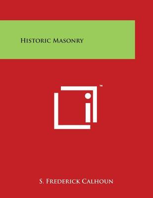 Historic Masonry - Calhoun, S Frederick