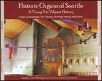 Historic Organs of Seattle: A Young Yet Vibrant History