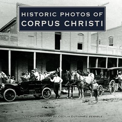 Historic Photos of Corpus Christi - Venable, Cecilia Gutierrez