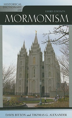 Historical Dictionary of Mormonism - Bitton, Davis