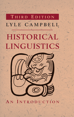 Historical Linguistics: An Introduction - Campbell, Lyle