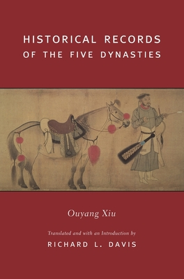 Historical Records of the Five Dynasties - Davis, Richard