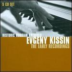 Historical Russian Archives: Evgeny Kissin - The Early Recordings