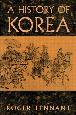 History of Korea - Tennant, A.
