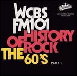 History of Rock: The 60's, Pt. 1 - WCBS FM 101