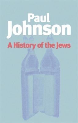 History of the Jews - Johnson, Paul