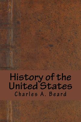 History of the United States - Beard, Charles a