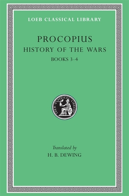 History of the Wars, Volume II: Books 3-4. (Vandalic War) - Procopius, and Dewing, H B (Translated by)