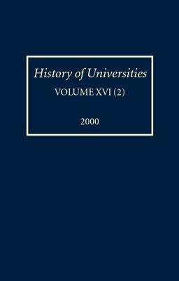 History of Universities: Volume Xvi(2):2000 - Feingold, Mordechai (Editor)