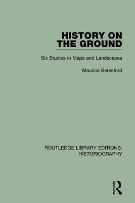 History on the Ground - Beresford, Maurice