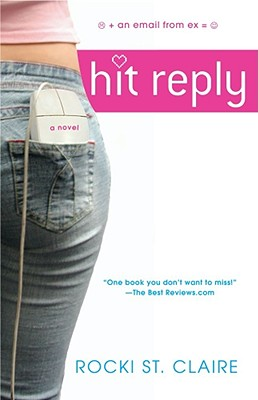Hit Reply - St Claire, Rocki, and Claire, Rocki St, and St Claire, Roxanne
